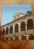 I collegi per studenti dell' università di Padova