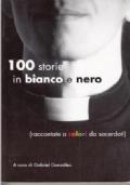 100 storie raccontate in bianco e nero (raccontate a colori da sacerdoti)