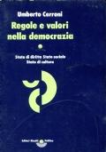 Regole e valori nella democrazia