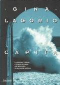 Càpita (Gina Lagorio ) Garzanti 2005/1 edizione