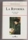 Biblioteca della Civiltà: La Riforma da Chaucer a Lutero