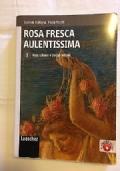 Rosa fresca aulentissima 5 Naturalismo e Decadentismo