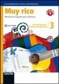 Muy rico 3 - Libro del alumno-Cuaderno de ejercicios. Con CD Audio. Con espansione online. Vol. 3