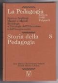 La pedagogia 8: storia della pedagogia