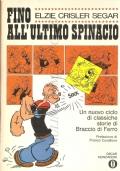 Fino all'ultimo spinacio: un nuovo ciclo di classiche storie di Braccio di Ferro
