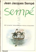 I disegni di Sempé: 100 cronache interpretate da un famoso disegnatore
