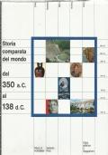 Storia comparata del mondo - vol. terzo - dal 350 al 138 d.C.