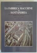La fabbrica macchine di Sant'Andrea