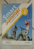 SMART SUMMER 2 - in vacanza con l'inglese - eserciziario compiti estivi scuola media