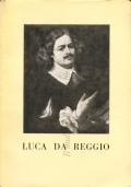 Mostra di Luca da Reggio nel III centenario della morte (Reggio Emilia 21 Ottobre – 24 Novembre 1954)