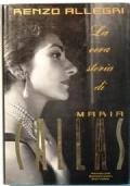 La vera storia di Maria Callas