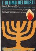 L' ultimo dei Giusti ( Andrè Schwarz- Bart ) Feltrinelli 1964/1edizione