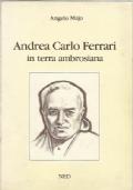Andrea Carlo Ferrari in terra ambrosiana