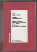 L'anno dei paradossi. Rapporto 2002 sul mercato del lavoro e le politiche del lavoro in provincia di Milano
