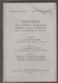 Documenti della commissione parlamentare di inchiesta sulle condizioni dei lavoratori in Italia 7- 8 -9:  le commissioni interne, indagini sul rapporto di lavoro