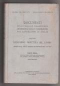 Documenti della commissione parlamentare  di inchiesta sulle condizioni dei lavoratori in Italia 1 (parte 1°):  legislazione protettiva del lavoro