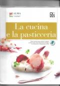 La cucina e la pasticceria + Quaderno delle competenze
