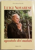 LUIGI NOVARESE. APOSTOLO DEI MALATI