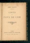 Contes du pays de l'or. 1° e 3° serie.