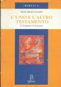 L'UNO E L'ALTRO TESTAMENTO 2. Compiere le Scritture. Introduzione di Angelo Bertuletti. [ Traduzione dal francese di Maisa Milazzo. Milano, Edizioni Glossa, 2001 ].