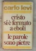 Cristo si è fermato a Eboli - Le parole sono pietre