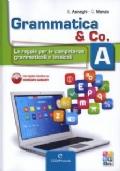 Grammatica & Co. A + B + Palestra Invalsi
