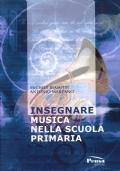 Insegnare musica nella scuola primaria / Michele Biasutti, Antonio Marzano