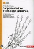 Rappresentazione e tecnologia industriale Seconda edizione