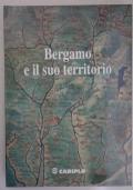 Bergamo e il suo territorio - Cariplo