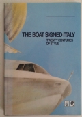 The boat signed Italy. Twenty centuries of style