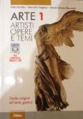 ARTE 1 ARTISTI OPERE E TEMI - Dalle origini all'Arte gotica