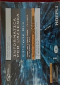 Informatica per l'azienda. Amministrazione, finanza e marketing. Ediz. blu. Per le Scuole superiori.