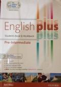 ENGLISH PLUS PRE- INTERMEDIATE - Student's Book & Workbook