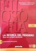 LA RICERCA DEL PENSIERO - Storia, testi e problemi della filosofia