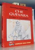 Che Guevara - Storia e leggenda