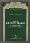 Verso l'Europa del 2000. Il processo CSCE da Helsinki a Vienna