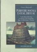 Periferie sociali: estese, diffuse