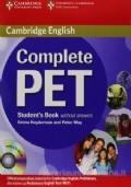 Complete Pet. Student's book. Per le Scuole superiori.