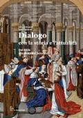 Dialogo con la storia e l'attualità: dal mille alla metà del seicento