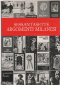 Sessantasette argomenti milanesi - Comune Di Milano