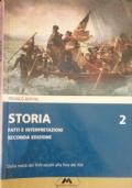 STORIA 2 FATTI E INTERPRETAZIONI SECONDA EDIZIONE - Dalla metà del XVII secolo alla fine del XIX