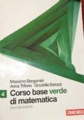 CORSO BASE VERDE DI MATEMATICA 4 SECONDA EDIZIONE