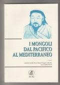 I mongoli dal Pacifico al Mediterraneo