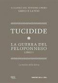LA GUERRA DEL PELOPONNESO - LA LEZIONE DELLA STORIA - LIBRO I - TESTO GRECO A FRONTE