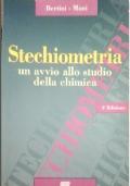 Stechiometria. Un avvio allo studio della chimica IV Edizione