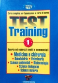 Test Training 1 Medicina e Chirurgia Odontoiatria Veterinaria S.Ambientali Biotecnologie S.Biologiche