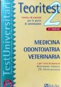 TeoriTest2 11 Edizione Medicina e Chirurgia Odontoiatria Veterinaria S.Ambientali Biotecnologie S.Biologiche