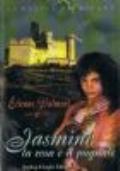 Jasmine la rosa e il pugnale