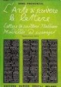 L'ARTE DI SCRIVERE LE LETTERE. Lettere di scrittori italiani. Modelli ed esempi
