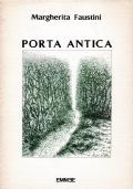 PORTA ANTICA (dedica dell'autrice a Minnie Alzona)